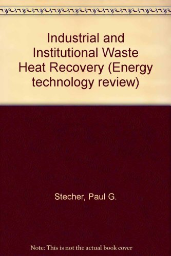 industrial-and-institutional-waste-heat-recovery-energy-technology-review