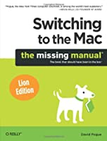 Switching to the Mac: The Missing Manual, Lion Edition Front Cover