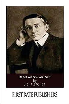 Dead Men's Money by FLETCHER, J. S. on Apple Podcasts