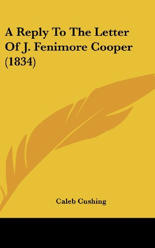 A Reply To The Letter Of J. Fenimore Cooper (1834)