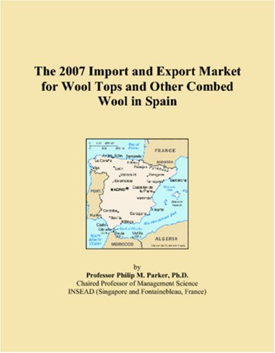 The 2007 Import and Export Market for Wool Tops and Other Combed Wool in Spain