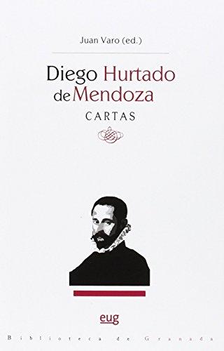 Diego Hurtado de Mendoza. Cartas (Biblioteca de Granada)