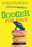 Dodger for Sale (Dodger and Me) (0312674791) by Sonnenblick, Jordan