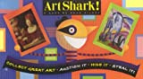 Art Shark: Collect Great Art * Auction It * Hide It * Steal It!