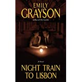 Night Train to Lisbonby Emily Grayson