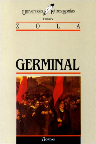 Germinal d'Emile Zola (extraits) (French Edition)