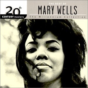 MARY WELLS - The Best of Mary Wells - The Millennium Collection - Zortam Music