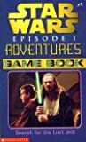 Search for the Lost Jedi (Star Wars Episode 1 Adventures Game Book, Volume 1) (0439129842) by Ryder Windham