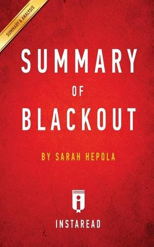 Summary of Blackout: by Sarah Hepola | Includes Analysis