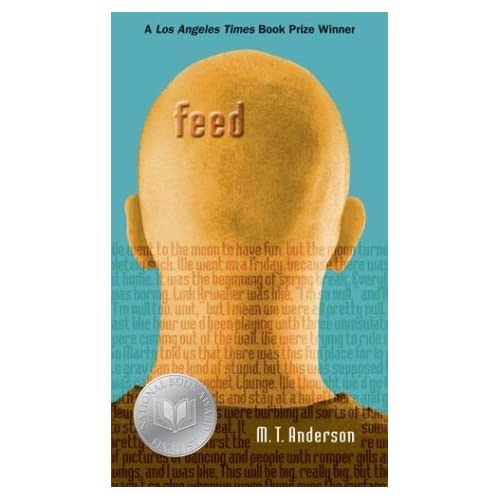 feed by m t anderson ''feed'' by mt anderson is a dystopian future where everyone's mind has been tied into technology, changing them into brilliant but mindless.