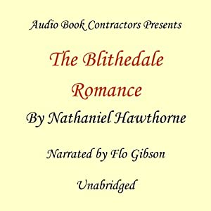 The Blithedale Romance | [Nathaniel Hawthorne]