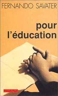 Pour l'education par Fernando Savater