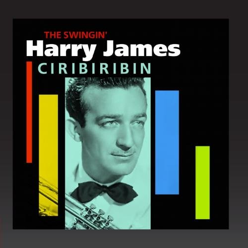 Ciribiribin (The Swingin' Harry James)