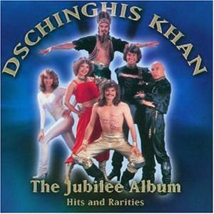 Dschinghis Khan - The Jubilee Album/Jewelcase - Zortam Music