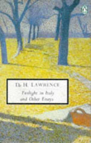 Twilight in Italy: Cambridge Lawrence Edition (Penguin Twentieth-Century Classics)