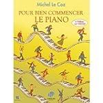 Pour Bien commencer le piano + vid�os...