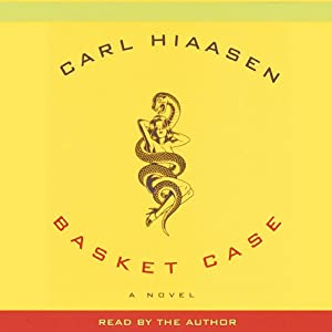 Basket Case | [Carl Hiaasen]