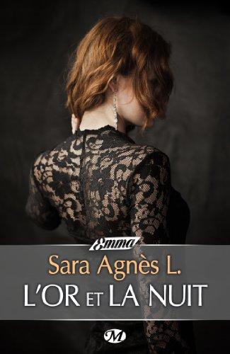 Sara Agnès L. - L'Or et la Nuit