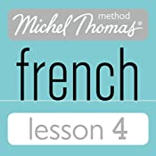 Michel Thomas Beginner French Lesson 4 | [Michel Thomas]