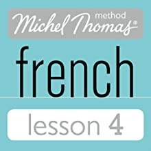 Michel Thomas Beginner French Lesson 4 Audiobook by Michel Thomas Narrated by Michel Thomas
