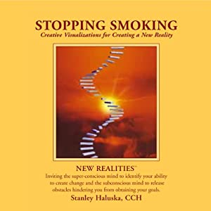 Stopping Smoking: Creative Visualizations into Self Empowerment and Spiritual Identity | [Stanley Walsh]