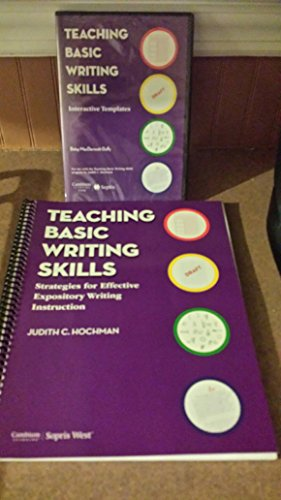 Teaching Basic Writing Skills: Strategies for Effective Expository Writing Instruction, by Judith C. Hochman
