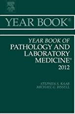 Year Book of Pathology and Laboratory Medicine 2012 (Year Books)