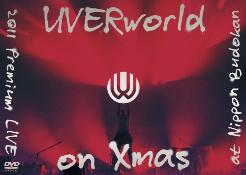 UVERworld 2011 Premium LIVE on Xmas(初回生産限定盤) [DVD]