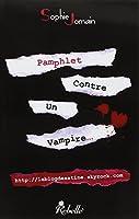 Pamphlet contre un vampire