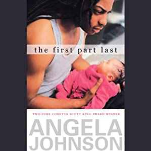 The First Part Last | [Angela Johnson]