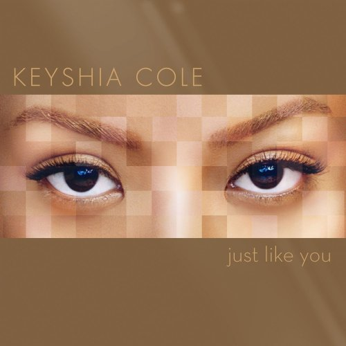 Keyshia Cole - Just Like You - Zortam Music