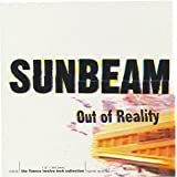 "Out of Realityvon ""Sunbeam"""