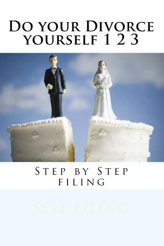 Do your Divorce yourself 1 2 3: Step by Step filing PDF