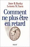 img - for Comment ne plus  tre en retard book / textbook / text book