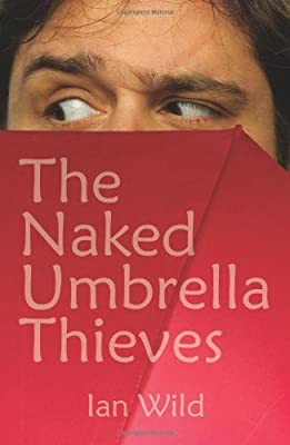 The Naked Umbrella Thieves