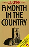 A Month in the Country (0140058621) by Carr, J.L