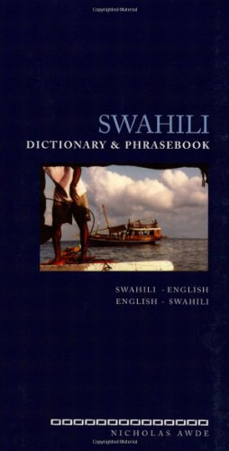 Swahili Dictionary and Phrasebook:...
