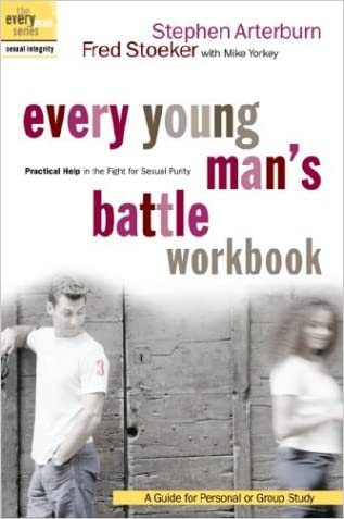 Every Young Man's Battle Workbook: Practical Help in the Fight for Sexual Purity (Everyman: Sexual Integrity)