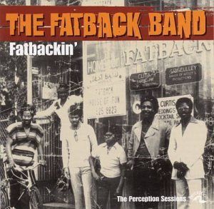 Fatback Band - Fatbackin