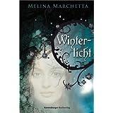 """Winterlichtvon """"Melina Marchetta"""""""