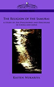 "Cover of ""The Religion of the Samurai: A ..."