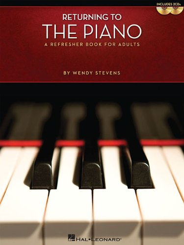 Returning to the Piano: A Refresher Book for Adults