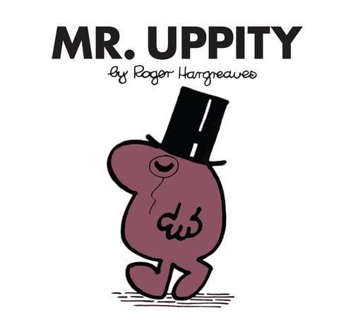 Mr. Uppity (Mr. Men Classic Library)