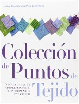 Colección de puntos de tejido (Spanish Edition): Melody Griffiths
