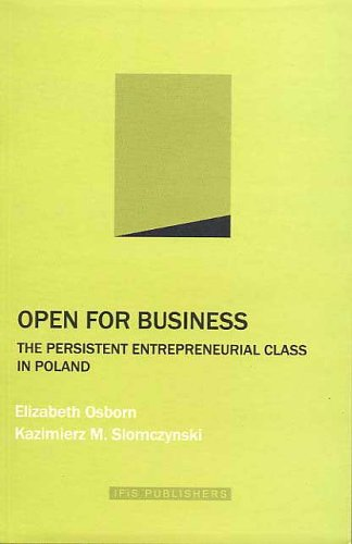 Open for Business: The Persistent Entrepreneurial Class in Poland