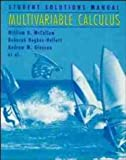 Multivariable Calculus, Student Solutions Manual (0471173568) by William G. McCallum