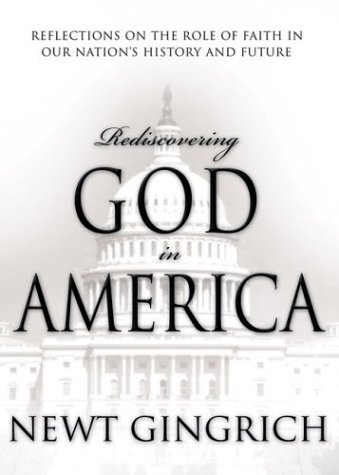 Image for Rediscovering God in America: Reflections on the Role of Faith in Our Nation's History
