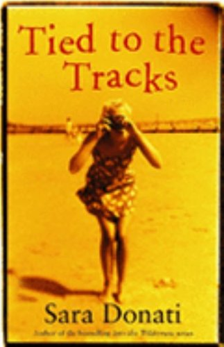 Tied to the Tracks (Tied To The Tracks compare prices)