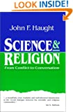 Science & Religion: From Conflict to Conversation (Crossway Classic Commentaries)