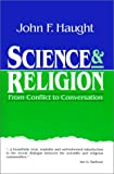 img - for Science & Religion: From Conflict to Conversation (Crossway Classic Commentaries) book / textbook / text book